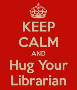 keep-calm-and-hug-your-librarian